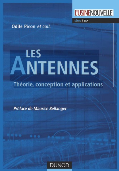 Les Antennes : Théorie, conception et applications