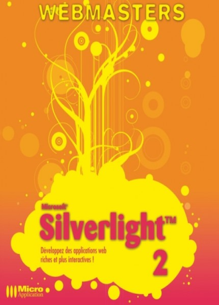 Silverlight 2 – Développez des applications