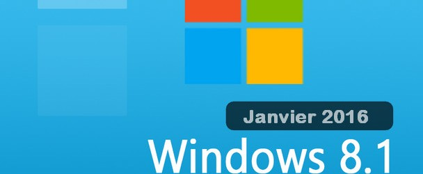 Windows 8.1 Pro x64 – Janvier 2016