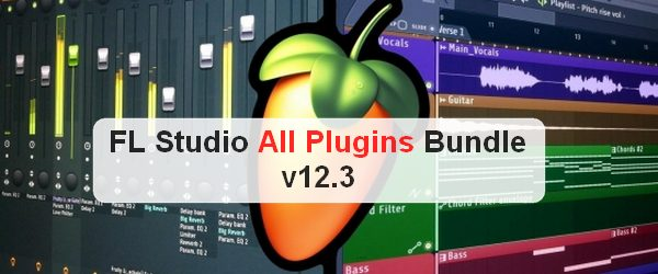 FL Studio All Plugins Bundle v12.3