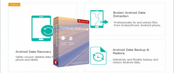 Aiseesoft FoneLab for Android 3.0.16